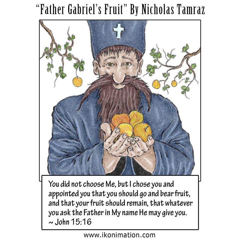 Father Gabriel's Fruit comic strip with quote from John 15:16 of the Holy Bible